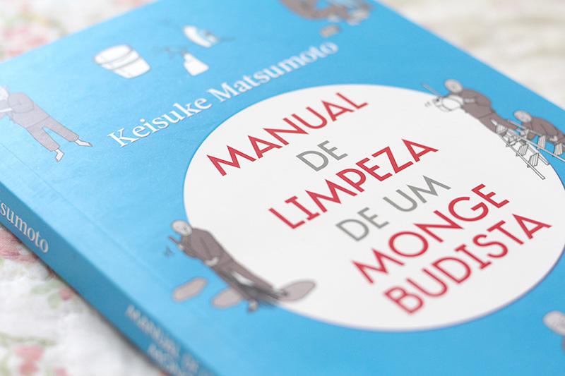 Manual de Limpeza de um Monge Budista, de Keisuke Matsumoto (resenha) | Camile Carvalho #camilecarvalho.com